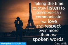 Take time to listen. #love #respect
