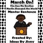 This mentor sentence accompanies the book, March On! The Day My Brother Martin Changed The World by Dr. I hop. Mentor Sentences, Mentor Texts, Christine King Farris, Writing Workshop, Winter Fun, Martin Luther King, Black History Month, Civil Rights, Teaching Ideas