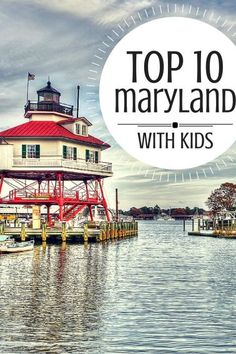 Explore the #top10 things to do in #maryland with kids! #familytravel #trekarooing