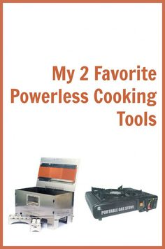 powerless cooking tools