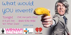 """""""WHAT WOULD YOU INVENT???"""" TONIGHT 8pm EST """"KC After Dark"""" w/ KC Armstrong on  +iHeartRadio  CALL ME: 844-976-9136 - LET's CHAT! LISTEN LIVE: http://www.iheart.com/live/wrnw-am1100-5789/ #wrnw1radio #invention"""