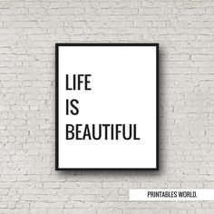 Life Is Beautiful Printable Poster Instant by PrintablesWorld
