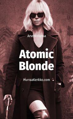 Arvostelussa Charlize Theronin onnistunut action-trilleri Atomic Blonde: https://hurraakerkko.com/2017/08/07/atomic-blonde-arvostelu/