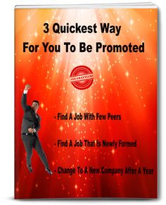 Do you wish to get promoted fast? Here are 3 proven tips.#jobpromotion, #careertips