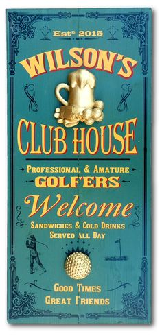 Northwest Gifts - Personalized Vintage Golf Club House Distressed Wood Sign , $129.95 (http://northwestgifts.com/personalized-vintage-golf-club-house-distressed-wood-sign/)