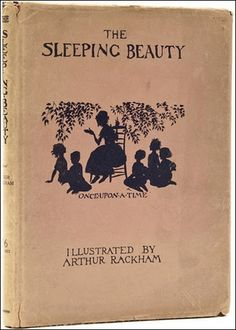 early edition of the sleeping beauty story with illustrations by arthur rackham