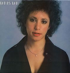 Janis Ian, one of my favorites growing up!