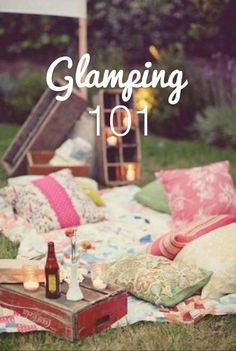 Glamping 101 | Ashes & Wine