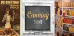 Canning 101 - Simply Living Simply