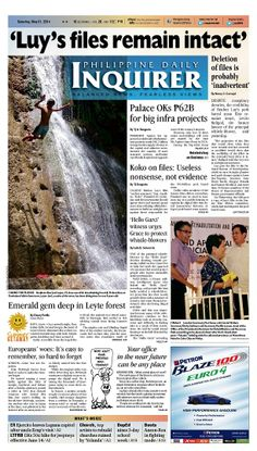 """""""Luy's files remain intact,"""" today's Inquirer Banner Story (May 31, 2014). Grab your copies from the nearest newsstand or download the digital version at inquirer.net/apps/"""
