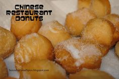chinese sugar donuts- u want to know how to make these at home here are a few thing u will need 1 cup of pancake mix 1/3 water  1 teaspoon of vanilla 1/2 cup of sugar  paper bag and oil with a sausepan u need to mix pancake mix and water and vanilla and but oil on the stove for medium heat for ten mins. only but 2 of ur donuts at a time. cool off ur donuts. after your all done get ur paperbag and put your donuts in the bag with the sugar and shake! one last step... enjoy