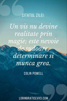 Citate frumoase, citate inspirationale #romania #bucuresti I 9, I Give Up, Relentless, Geography, Rome Italy