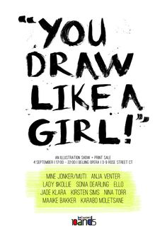 """""""You Draw Like A Girl"""" An Illustration Show + Print Sale"""