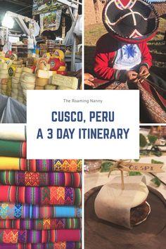 Cusco, Peru: A 3 Day Itinerary