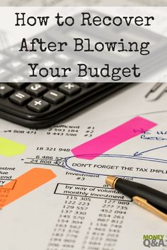 Everyone busts their monthly family budget every once in a while. Here are four steps to help you get your finances back on track after going over budget.