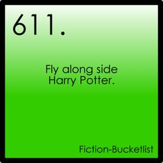 Fictional Bucket List - Harry Potter