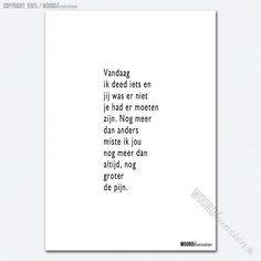 Allerheiligen. Wie mis jij? #woordkunsten #delenmag #kaartindewebshop #allerheiligen #rouw #overlijden Dad Quotes, Poem Quotes, Poems, Qoutes, Laura Lee, Miss You Daddy, Dutch Words, Bullet Journal Quotes, Word Poster