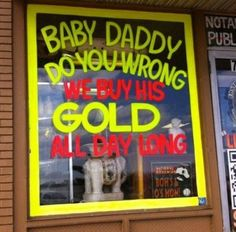 #BabyDaddy do you #wrong ? We #buy his #gold #sign #LetsGetWordy #ghetto