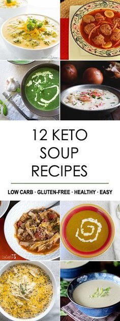12 Best Keto Soup Recipes! Low carb, gluten-free, healthy and easy.
