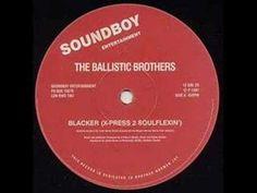 Ballistic Brothers - Blacker (4 The Good Times)
