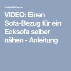 VIDEO: Einen Sofa-Bezug für ein Ecksofa selber nähen - Anleitung