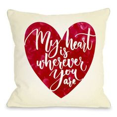 One Bella Casa My Heart Is Wherever You Are Throw Pillow Size: 1