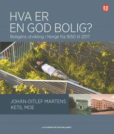Hva er en god bolig? Oslo, Gate, Desktop Screenshot, Arch, Urban, Books, Longbow, Libros, Portal