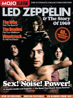 MOJO Classic: Led Zep & The Story of 1969, February 2009