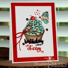 The Dies Have It: Birthday Wishes with a Cherry on Top Birthday Wishes, Birthday Cards, Stamp Tv, Cupcake Card, Cherry On Top, Make Blog, Cardmaking, Arts And Crafts, Holiday Decor