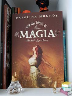 Por um toque de magia - Cheiro de Livro