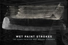 163 Wet Paint Strokes - Brush Set by DesignerCandies on @creativemarket