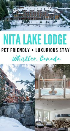 Amazing lodge in Whistler! Perfect for Summer and Winter experience at Nita Lake Lodge | Wanderlustyle.com