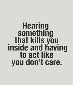Hearing Something That Kills You Inside☹ #Hurt #Sadness #Quotes