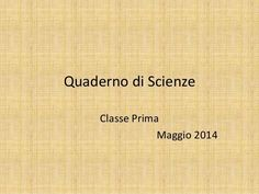 Quaderno di scienze by elianamassari via slideshare