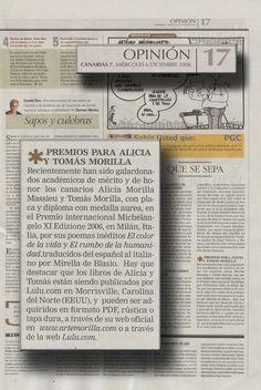Canarias 7 / 6 de Diciembre de 2006 Opinión Miércoles 6 de Diciembre de 2006  QUE SE SEPA Premios para Alicia y Tomás Morilla  URL http://www.artemorilla.com/index.php?ci=130