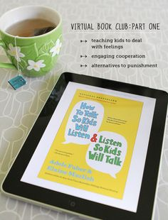 Virtual Book Club : How to Talk So Your Kids Will Listen and Listen So Your Kids Will Talk - This book is changing the way I relate to my kids.