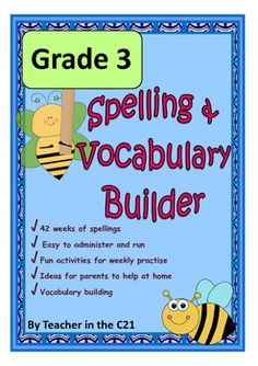 Grade 3 – Spelling and Vocabulary Builder {Activities for 8 Year Olds} This pack is created with the busy teacher in mind and will ensure children make impressive progress with their spelling achievement, whilst extending their vocabulary in practical and fun ways.
