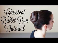 Classical Ballet Bun Tutorial - YouTube