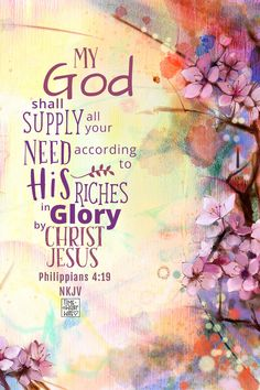 My God shall supply all your need in Christ Jesus