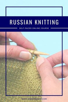 Russian Knitting Simplified | 10 rows a day Knitting Help, Vogue Knitting, Knitting Videos, Knitting Stitches, Knitting Patterns, Knit Stitches For Beginners, Easy Knitting Projects, Learn How To Knit, The Row