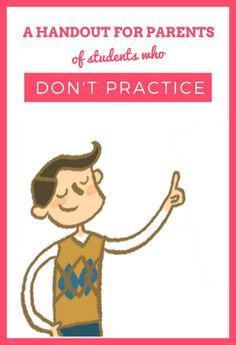 An easy way to communicate with parents about home practice when you need to. Simply print and send it home! :)