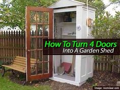 Backyard shed made out of 4 doors