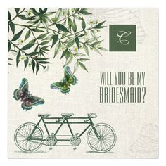 Will you be my Bridesmaid? Personalized Vintage Design Bridesmaid to be Request Cards with a Victorian age Butterflies and and Retro Tandem Bicycle images and  personalized Bridesmaid's Monogram. Invite your friends to be your Bridesmaids by a very special way. Customize the name, text and all details of your Invitation. Matching Wedding Products available in the yourweddingday store at zazzle.com