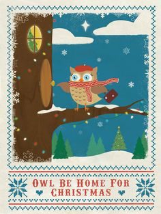 Owl Be Home For Christmas Pinned by www.myowlbarn.com