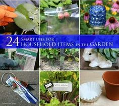Household items useful in your garden
