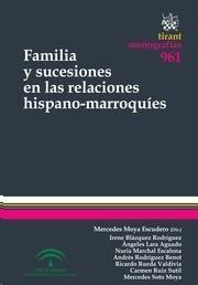 Familia y sucesiones en las relaciones hispano-marroquies.     Tirant lo Blanch, 2015
