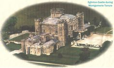 5. - Eglinton Castle During the  MONTGOMERIE LORDSHIP TENURE