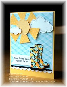 delightful card ... cut out shapes ... sun peeking out from clouds ... bright rain boots ... Stampin' Up!