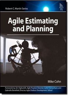 "Read ""Agile Estimating and Planning"" by Mike Cohn available from Rakuten Kobo. Agile Estimating and Planning is the definitive, practical guide to estimating and planning agile projects. In this book. I Love Books, Good Books, Books To Read, Management Books, Project Management, Agile Software Development, Software Testing, Computer Technology, The Book"