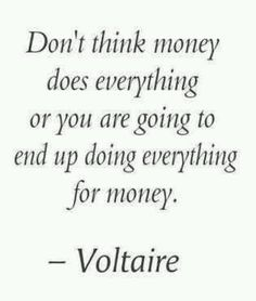 Inspirational quotes, money, Voltaire
